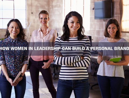How Women in Leadership Can Build a Personal Brand