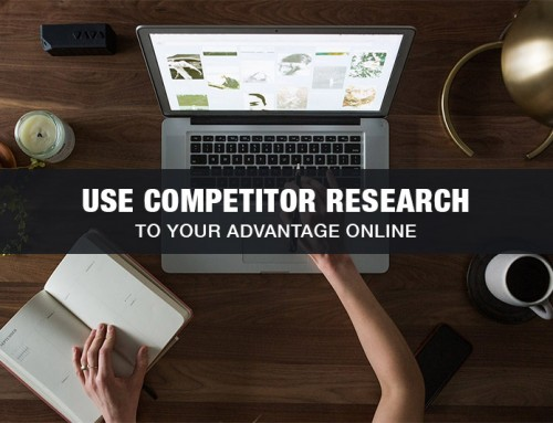 How to Use Competitor Research to Your Advantage Online